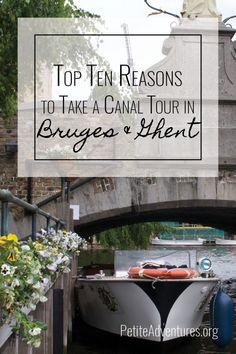 Top 10 Reasons to Take a Canal Tour in Bruges & Ghent [PetiteAdventures.org] **** Travel | Wanderlust | Travel Blog | Travel Blogger | Brugge | Gent | Belgium | Belgique | Europe | Europa