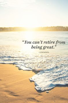 These retirement quotes are funny, inspirational, and a perfect reminder that the best is yet to come. Best Retirement Quotes, Retirement Quotes For Coworkers, Retirement Quotes Inspirational, Happy Retirement Wishes, Retirement Advice, Retirement Cards, Retirement Celebration, Retirement Sentiments, Retirement Messages