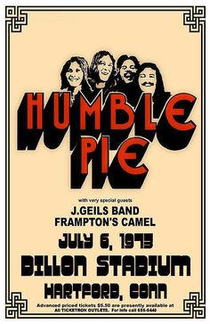 Humble Pie, J.Geils Band, and Peter Frampton's Camem, 1973 Rock Posters, Band Posters, Event Posters, Movie Posters, Pop Rock, Rock N Roll, Norman Rockwell, Humble Pie, Vintage Concert Posters