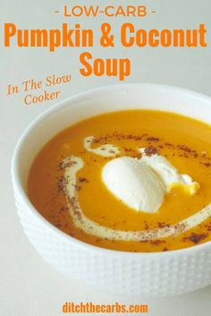 Watch how to make low-carb pumpkin and coconut soup in the slow cooker. Super tasty and easy recipe that is sugar free, gluten free and healthy. Throw it on in the morning, and it's ready when you come home. | ditchthecarbs.com via @ditchthecarbs