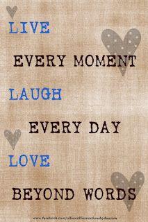 My favorite Live, Laugh, Love!
