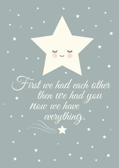 Poster Ster First we had each other, than we had you. Grijze poster met s Newborn Quotes, Baby Girl Quotes, Mommy Quotes, Pregnancy Quotes, Mothers Day Quotes, Pregnancy Art, Image Deco, Baby Posters, Quotes About Motherhood
