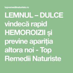LEMNUL – DULCE vindecă rapid HEMOROIZII și previne apariția altora noi - Top Remedii Naturiste Mom, Math Equations, Health, Nature, Plants, Sweets, The Body, Naturaleza, Health Care