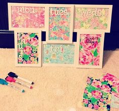 Lilly Pulitzer Weekly calendar - put prints in picture frames, each to represent a day of the week, use dry erase for notes.