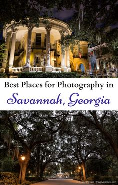 Best Places for Photography in Savannah, Georgia (Blog post, travelyesplease.com) | #UnitedStates #Savannah #Georgia #TroveOn