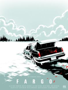 Matt Taylor: Fargo - Officially licensed screen printed poster, produced for ATX Television Festival.