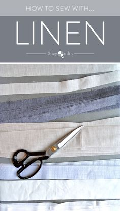 A Quilty Adventure Part VI: How to Sew with Linen - Suzy Quilts Zara Home, Ikea, Linen Bedding, Linen Fabric, Sewing Hacks, Sewing Projects, Sewing Tips, Neutral Bed Linen, Bed Linen Design