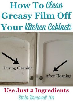 How to clean greasy film off your kitchen cabinets using just two ingredients {o. How to clean greasy film off your kitchen cabinets using just two ingredients {on Stain Removal Deep Cleaning Tips, House Cleaning Tips, Cleaning Solutions, Spring Cleaning, Cleaning Hacks, Cleaning Products, Diy Hacks, Natural Cleaning Recipes, Cleaning Schedules