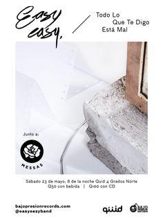 Easy Easy // Todo Lo Que Te Digo Está Mal - Guatemala