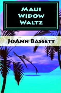 Maui Widow Waltz (Islands of Aloha Mystery Series Book 1) by JoAnn Bassett http://www.amazon.com/dp/B005FXZP9S/ref=cm_sw_r_pi_dp_ZS5nwb03W7BS9