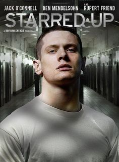 Jack O'Connell in Starred Up - great movie, great actor