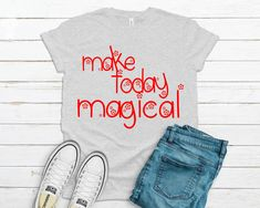 Make today magical Svg,  Svg Files For Cricut, Silhouette svg, Inspirational Svg, Instant Download, Quote Svg, Saying Svg, Cricut Designs Angel Silhouette, T Shirt Transfers, Stay Calm, Silhouette Designer Edition, Daughter Love, Svg Files For Cricut, Cricut Design, T Shirts For Women, Cutting Files