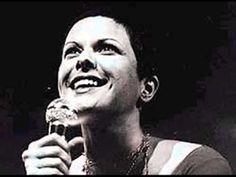 "Elis Regina - ""Se eu quiser falar com Deus""  (Gilberto Gil)."