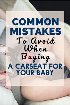 We have a great list of things to avoid when buying a new carseat for your little one. Forward Facing Car Seat, Rear Facing Car Seat, Rock A Bye Baby, Mistakes, Baby Car Seats, Stuff To Buy, Infant Car Seats
