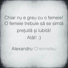 O femeie trebuie sa se simta pretuita si iubita. Let Me Down, Let It Be, Romanian Language, Drama, Good Thoughts, Worlds Of Fun, People Like, Your Smile, Words