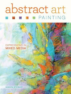 Abstract Art Painting: Expressions in Mixed-Media | NorthLightShop.com