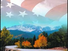 America the Beautiful (performed by the Mormon Tabernacle Choir)      Videos available on YT with written lyrics