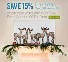 15% Off All Orders Holiday Sale at GreenBox Art - Shop Canvas Wall Art, Oversize Murals, Framed Paper Prints, Table Lamps, Personalized Holiday Decals, Personalized Christmas Ornaments, Gifts, and More!