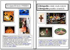 dušičky Petra, Halloween, Crafts For Kids, Preschool, Gallery Wall, Historia, Crafts For Children, Kids Arts And Crafts, Kid Garden