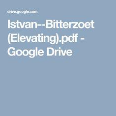 Istvan--Bitterzoet (Elevating).pdf - Google Drive