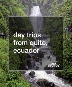 Day Trips from Quito, Ecuador