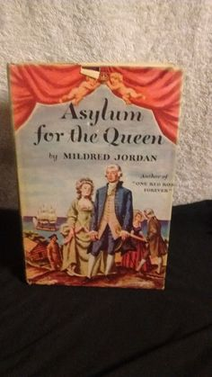 Asylum for the Queen by Mildred Jordan c 1948