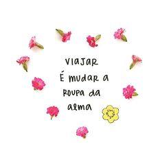 """""""Viajar é mudar a roupa da alma"""" - Mario Quintana 🌺✈️🌺 #marioquintana #ferias #viajar #floriografia #frases #flores #frasedodia #flordodia #calandiva #natureza"""