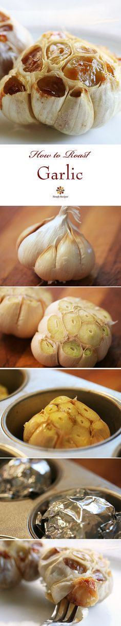 Roasted Garlic ~ How to roast whole heads of garlic in the oven so you can eat warm, toasty cloves right out of the garlic head. ~ SimplyRecipes.com #healthy #garlic #food