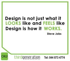 """Design is not just what it looks like and feels like. Design is how it works. Sunday Motivation, Steve Jobs, Feel Like, It Works, Feels, Inspirational, Let It Be, Design"