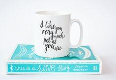Bridget Jones coffee mug, quote said by Mark Darcy, Just as you are. Bridget Jones, Print Design, Design Shop, I Love Chocolate, Typography Prints, Romantic Quotes, Coffee Mugs, Inspirational Quotes, Yummy Recipes