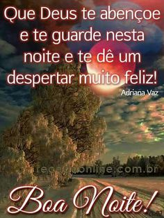 Uma abençoada noite a todos!! - Glaci Bertoli - Google+ Hotmail Sign In, Funny Good Morning Messages, Sign In Sheet Template, Greetings Images, Teacher Signs, Back To School Night, Jesus Prayer, Blog Page, Words