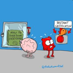 How to overthink everything. Funny Puns, Funny Cartoons, Hilarious, The Awkward Yeti, Akward Yeti, Heart And Brain Comic, Otp, Anxiety Cat, Medical Humor