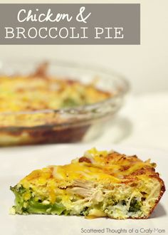 Chicken and Broccoli Pie    2 cups frozen broccoli cuts, thawed, drained       1 1/2 cups shredded Cheddar cheese       1 cup cut-up cooked chicken       2 eggs      1/2 medium onion, chopped (1/3 cup)       1/2 cup Bisquick      1 cup milk       1/2 teaspoon salt       1/4 teaspoon pepper