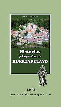 Historias y leyendas de Huertapelayo