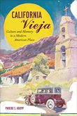 """Phoebe Kropp, California Vieja: Culture and Memory in a Modern American Place  """"Four richly detailed case studies uncover the efforts of Anglo boosters and examine the responses of Mexican and Indian people in the construction of places that gave shape to this cultural memory: El Camino Real; San Diego's world's fair, the Panama-California Exposition; the architecturally- and racially-restricted suburban hamlet Rancho Santa Fe; and Olvera Street."""""""