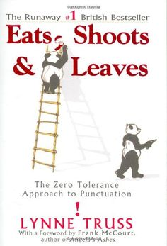 Eats, Shoots & Leaves: The Zero Tolerance Approach to Punctuation by Lynne Truss. On sale at Thrift Books for only $3.69.
