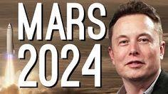 Elon Musk: Were Going to Mars by 2024 أن شاء الله بإذن الله تعالى ❤❤❤❤⚘❤❤❤