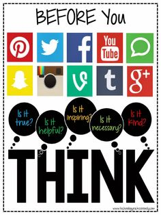 A fun way to remind students to be smart while being a Digital citizen! Remember the THINK acronym. True, Helpful, Inspiring, Necessary, Kind. Think Poster, Think Before You Post, Social Media Safety, Cyber Safety, Digital Footprint, Internet Safety, Digital Literacy, Media Literacy, School Counselor