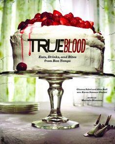 "HBO is releasing the ""True Blood Cookbook."""