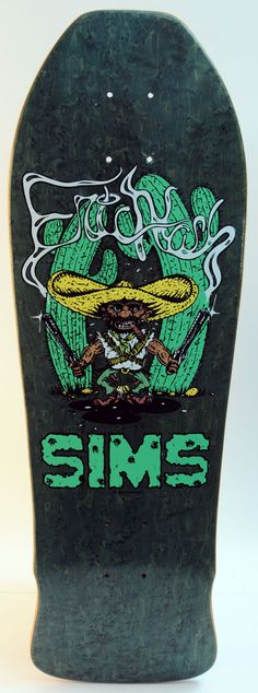 First proper skateboard I ever had - Sims Eric Nash. It was too long, wide and had no nose. I loved it.