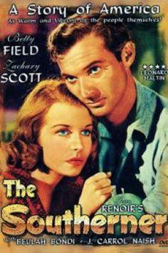 The Southerner 1945  Betty Field, Beulah Bondi, Charles Kemper, Drama, Estelle Taylor, J. Carrol Naish, Jean Renoir, Norman Lloyd, Percy Kilbride, Zachary Scott