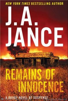 Remains of Innocence / J. A. Jance http://encore.greenvillelibrary.org/iii/encore/record/C__Rb1371854