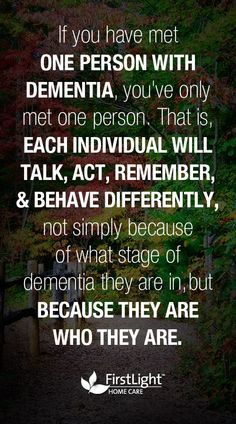 If you need dementia care or Alzheimer's care so you don't have to worry about the safety of your loved ones, call FirstLight Home Care. Stages Of Dementia, Lewy Body Dementia, Alzheimer's And Dementia, Vascular Dementia, Dementia Quotes, Alzheimers Quotes, Alzheimer Care, Dementia Care, Dementia Diagnosis