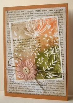 friend dictionary definition stamp used for background as well as sentiment.... love this card by Jacqueline