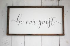 Be our guest 12x24 farmhouse wood sign. Perfect for guest rooms