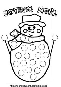 Coloriage à gommettes bonhomme de neigedessiné par nounoudunord. Imprimer le à colorieren PDF cliquez : .PDF. ****************** Découvrirles activités: .ici. Coloriages :.ici. Gommettes ... Preschool Christmas, Christmas Activities, Preschool Crafts, Kids Christmas, Christmas Crafts, Diy For Kids, Crafts For Kids, Do A Dot, Painting Templates