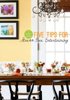 5 Tips for Stress-Free Entertaining