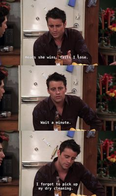 "When Joey tries to beat Rachel in a coin toss so she won't go to Paris, and loses 57 times in a row. 23 Of The Most Underrated ""Friends"" Jokes That'll Still Make You Laugh Out Loud Friends Episodes, Friends Moments, Friends Series, Friends Tv Show, Friends Tv Quotes, Friends Cast, Funny Moments, Friends Forever, Jack Kirby"