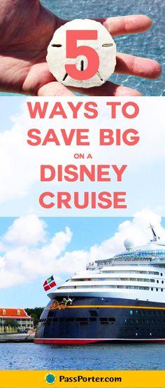 Five ways to save on your next Disney Cruise Line vacation!   Disney Cruise Line   PassPorter.com