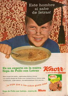 """Sopas de pollo con letras Knorr. Aviso de 1967. """"Este hombre sí sabe de letras""""."""